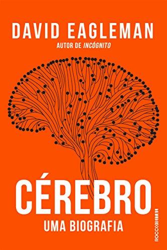 cérebro - uma biografia neuromarketing